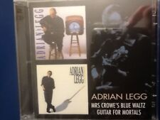 ADRIAN. LEGG.          MRS CROWES BLUE WALTZ   /.   GUITAR FOR MORTALS.    2 CDS