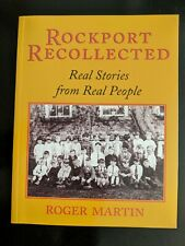 Rockport Recollected: Real Stories from Real People