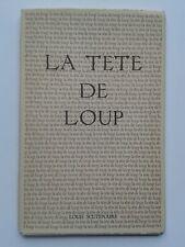 """Louis SCUTENAIRE """" La tête de loup """" E.O. 1/50 Arches SIGNé et illustré, 1983"""