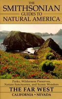 The Smithsonian Guides to Natural America: The Far