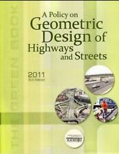 AASHTO Green Book 2011 6th Edition Geometric Design of Highways & Streets PDF