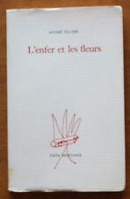 EO 1988 ✤ L'Enfer et les Fleurs ✤ André Velter ✤ Illustrations Antonio Saura
