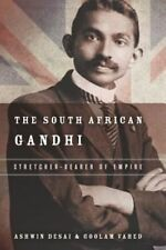 The South African Gandhi: Stretcher-Bearer of Empire (South Asia in Motion), Vah
