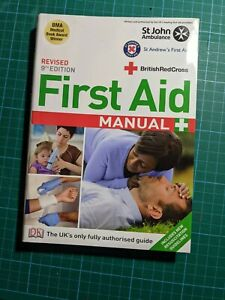 St.John Ambulance First Aid Manual Revised 9th Edition
