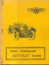Vintage Bentley Book 3 litre 4 litre 4½ litre 6½ litre 8 litre Supercharged +