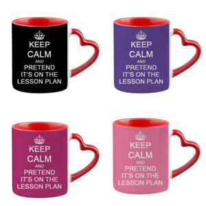 Keep Calm and Pretend It's On The Lesson Plan Red Heart Handle Coffee Mug/Cup.