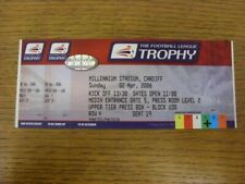 02/04/2006 Ticket: Football League Cup Final, Manchester United v Wigan Athletic
