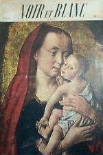 NOIR et BLANC No NOEL 1952 ENFANTS de ROIS VISAGE DU CHRIST COURONNEMENT DANSES