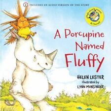 A Porcupine Named Fluffy [Laugh-Along Lessons] , Lester, Helen