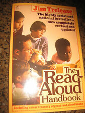 The Read-Aloud Handbook by Jim Trelease (1985) for teachers and parents
