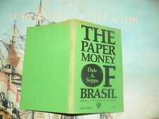Seppa, Dale A. - The paper money of Brasil First Edition. Obol International