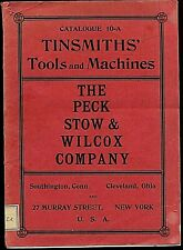 New listing Original 1910 Peck,Stow & Wilcox Co. Tinsmith Tools And Machines Catalog