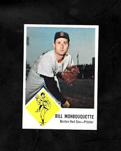 1963 FLEER #7 BILL MONBOUQUETTE - NM/MT OR BETTER - RED SOX - COMBINE SHIPPING