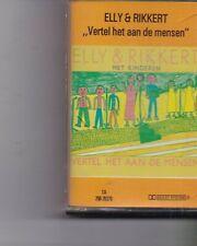 Elly&Rikkert-Vertel Het Aan De Mensen music Cassette
