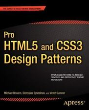 Pro HTML5 and CSS3 Design Patterns (Expert's Voice in Web Development) by Bower