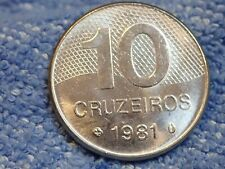 BRAZIL 1981 10 CRUZEIROS UNCIRCULATED WITH  MINT LUSTER!