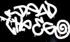 """DEAD THE EGO"" Vinyl Decal Sticker (Graffiti BOMBATOMIK) 8.5"" X 4.6"""