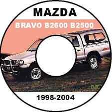 MAZDA Bravo Drifter B2200 B2600 B2500 1998-2006 Model Workshop Manual CDROM