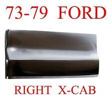 73 79 Ford RIGHT EXTENDED Cab Corner, F150, F250, F350, Truck, NIB, 574-55AR