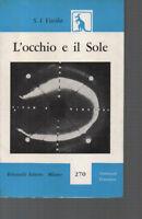 L'OCCHIO E ILSOLE S.I. Vavilov,  1959,  Feltrinelli PRIMA EDIZIONE
