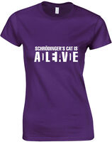 Schrodinger's Cat is Alive/Dead, Big Bang Theory Inspired Ladies Printed T-Shirt