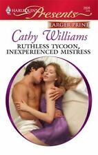 Ruthless Tycoon, Inexperienced Mistress, Williams, Cathy, 0373128282, Book, Good