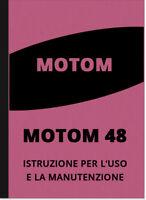Motom 48 ccm Bedienungsanleitung Handbuch User Manual istruzioni per l'uso 48ccm