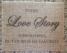 Primitive Burlap Love Story Sign Banner Panel Rustic Barn Wedding 8x10 New