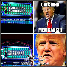 "Fridge Fun Refrigerator Magnet DONALD TRUMP Wheel of Fortune ""Mexicans"" Meme"