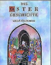 Die Ostergeschichte von Brian Wildsmith (1994, Gebundene Ausgabe)