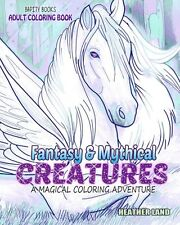 Fantasy & Mythical Creatures Adult Coloring Book Mindful Relaxing Stress Relief