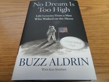 ASTRONAUT BUZZ ALDRIN signed autographed book NO DREAM IS TOO HIGH (NASA)