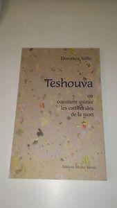 Teshouva ou comment quitter les cathédrales de la mort - Dorethee Sôlle