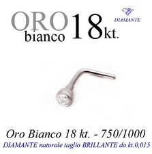 Piercing naso nose ORO BIANCO 18kt. con DIAMANTE kt.0,015 white GOLD DIAMOND