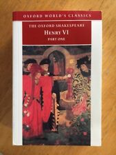 Oxford World's Classics: Henry VI Pt. 1 by William Shakespeare Paperback VGC