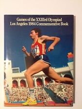 The Games of the Twenty-Third Olympiad Los Angeles 1984 Commemorative Book