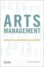 Arts Management : Uniting Arts and Audiences in the 21st Century