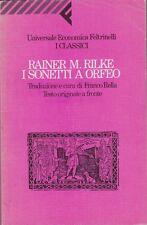 Rainer M. Rilke, I sonetti a Orfeo, Feltrinelli, I classici, 1991,poesia tedesca