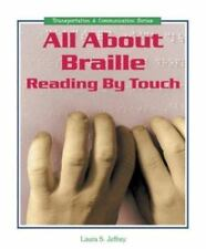 All about Braille: Reading by Touch (Transportation & Communication-ExLibrary