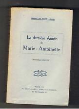 LA DERNIERE ANNEE DE MARIE ANTOINETTE IMBERT DE SAINT AMAND LETHIELLEUX 1918