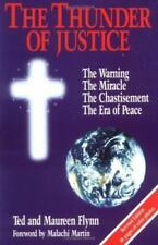 Thunder of Justice: The Warning, the Miracle, the Chastisement,... by Flynn, Ted