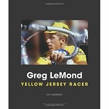 Greg LeMond; Hardback Book; Andrews Guy, 9781472943552