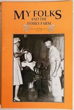 My Folks and the Family Farm, Samantha Adams, Ed. (1995 Paperback) FREE SHIPPING