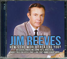 JIM REEVES HOW'S THE WORLD TREATING YOU? - 2 CD BOX SET - MEXICAN JOE & MORE