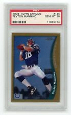 1998 Topps Chrome Peyton Manning Rookie PSA 10 Gem Mint #165 RC Colts