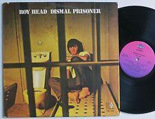 ROY HEAD DISMAL PRISONER RARE ORIG US TMT RECORDS LP 1972 VG++