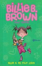 Billie B. Es Muy Lista- Billie B. Brown : The Beautiful Haircut/the Secret...