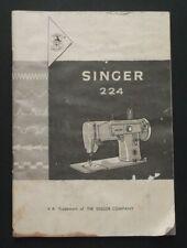 Original Singer 224 Sewing Machine Owners Instruction Manual !!!
