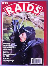 RAIDS n°13; Les Guérillas attaquent/ Les plongeurs du REG/ Survie; Le piégeage