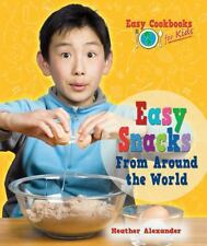 Easy Snacks from Around the World (Easy Cookbooks for Kids)-ExLibrary